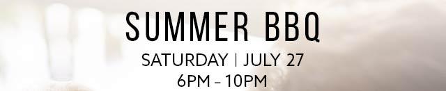 Summer BBQ, Saturday, July 27, 6PM - 10PM
